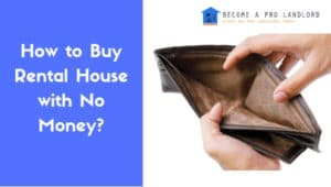 Buy House with No Money