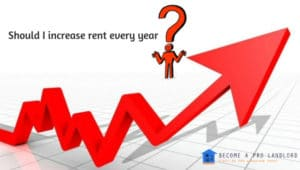 should i increase rent every year