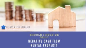 negative cash flow rental property