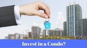 invest in a condo
