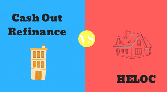 Difference Between Cash Out Refinance and HELOC
