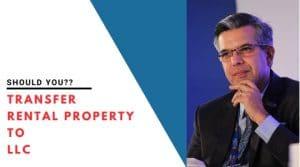 Transfer Rental Property To LLC
