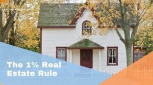 1% Real Estate Rule